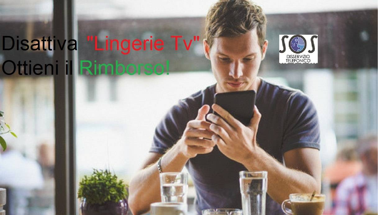 "Disattiva ""Lingerie Tv"" ed ottieni il rimborso"