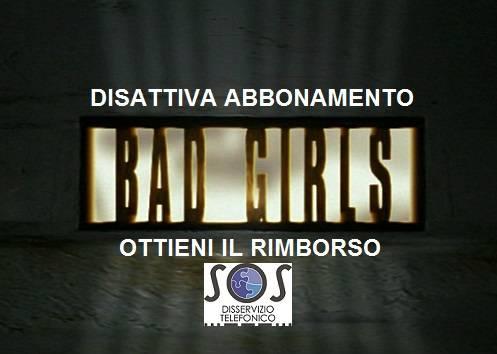 Come disattivare Bad Girls abbonamento telefonico