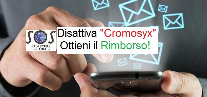 """Cromosyx"": Disattivalo ed ottieni il Rimborso"