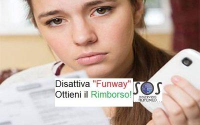 """Abbonamento """"Funway"""": come Disattivarlo ed ottenere il Rimborso"""