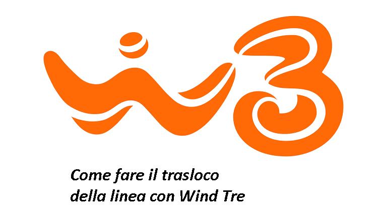TRASLOCO DELLA LINEA WINDTRE